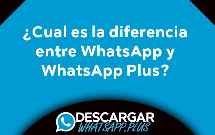 diferencia entre whatsapp y whatsapp plus